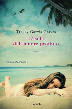 L'isola dell'amore proibito – Tracey Garvis Graves