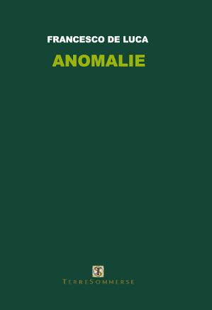 Anomalie – Francesco De Luca
