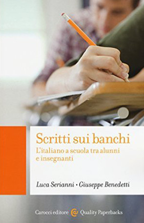 Scritti sui banchi – Luca Serianni e Giuseppe Benedetti