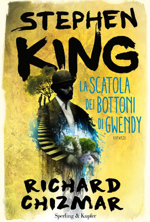 La scatola dei bottoni di Gwendy – Stephen King e Richard Chizmar
