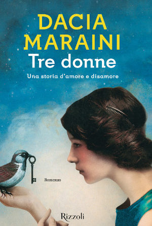 Tre Donne – Dacia Maraini
