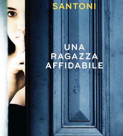 Una ragazza affidabile – Silena Santoni