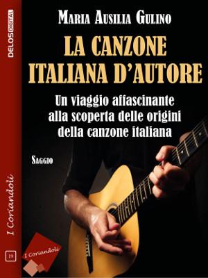 La canzone italiana d'autore – Maria Ausilia Gulino
