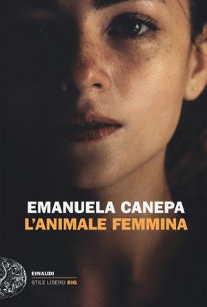 L'animale femmina – Emanuela Canepa