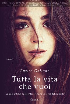 Tutta la vita che vuoi – Enrico Galiano