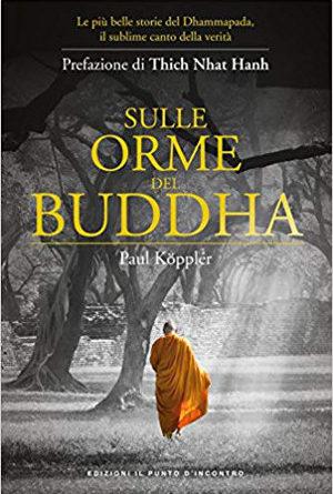 Sulle orme del Buddha – Paul Köppler