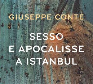 Sesso e apocalisse a Istanbul – Giuseppe Conte