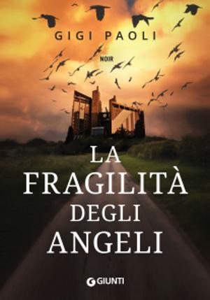 La fragilità degli angeli – Gigi Paoli