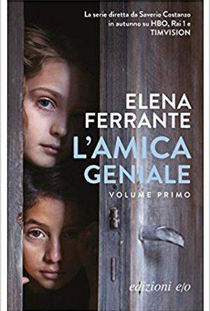 L'amica geniale – Elena Ferrante