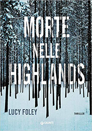 Morte nelle Highlands – Lucy Foley