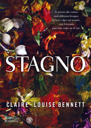 Stagno – Claire-Louise Bennett