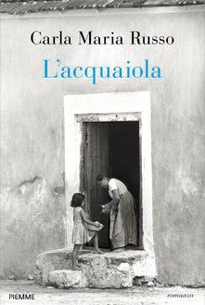 L'Acquaiola – Carla Maria Russo