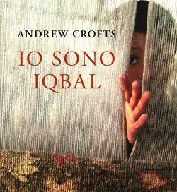 Io sono Iqbal – Andrew Crofts