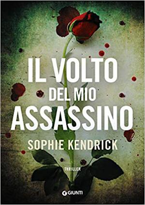 Il volto del mio assassino – Sophie Kendrick