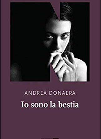 Io sono la bestia – Andrea Donaera