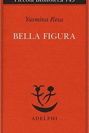Bella figura – Yasmina Reza