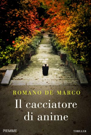 Il cacciatore di anime – Romano De Marco