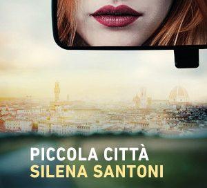 Piccola città – Silena Santoni